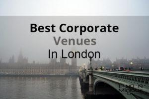 Best Corporate Venues In London