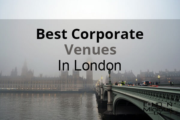 Best Corporate Venues In London