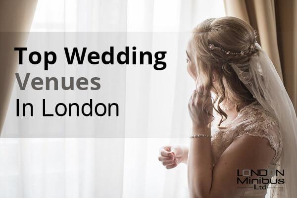 Top Wedding Venues In London